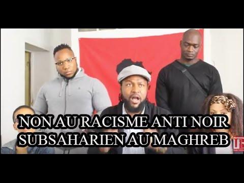 UDC DENONCE LE RACISME ANTI NOIR SUBSAHARIEN AU MAGHREB !