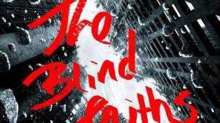 Sign (on the dotted line) - The Blind Faiths