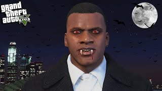 FRANKLIN becomes a VAMPIRE in GTA 5
