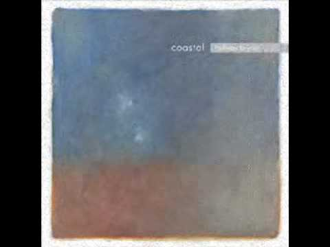 "Coastal - ""So Close"""