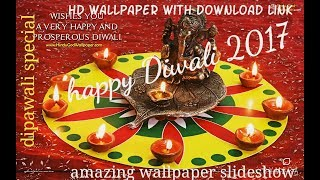 Diwali HD wallpaper... With slideshow... Happy dipawali...2017
