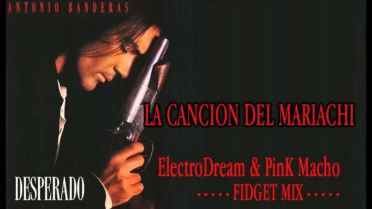 Desperado - Antonio Banderas - Cancion del Mariachi - YouTube
