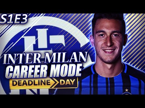 TRANSFER DEADLINE DAY SPECIAL!!! MUCH NEEDED SIGNINGS! - FIFA 18 Inter Milan Career Mode S1E3