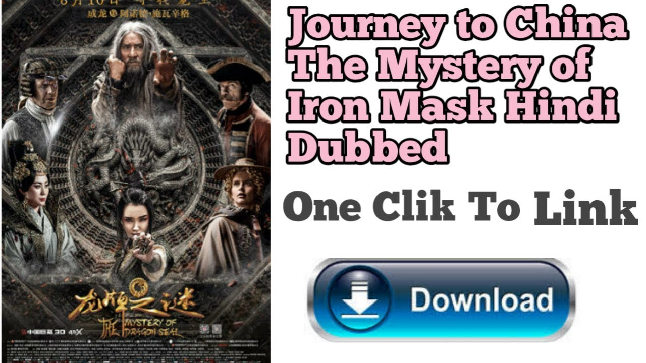 Download How To Dwonload Journey to China The Mystery of Iron Mask 2019 in Hindi dubbed