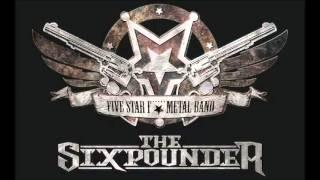 The Sixpounder - The Sixpounder (Full Album)