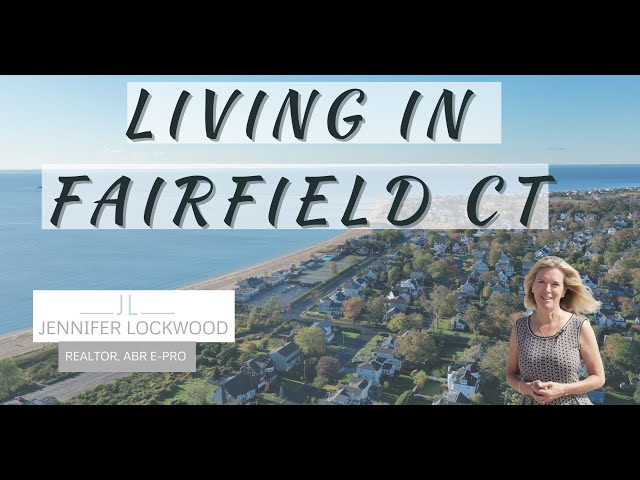 Fairfield CT | Living in Fairfield, CT | Highlights and Town Tour of Fairfield CT