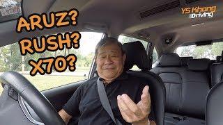 Perodua Aruz vs Toyota Rush vs Proton X70. Which to Buy? | YS Khong Driving