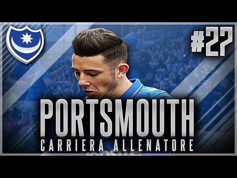 FIFA 17 - CARRIERA ALLENATORE PORTSMOUTH #27 - SI VOLA IN PREMIER! (VOTAZIONI AWARDS)