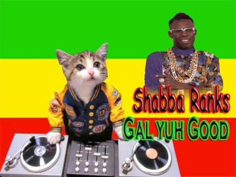 Shabba Ranks - Gal u good