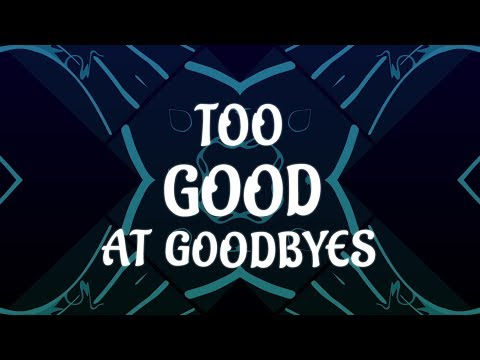 Sam Smith - Too Good At Goodbyes (Lyrics)