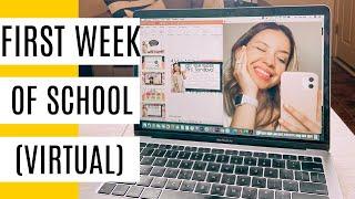 First Week Of School! Virtual