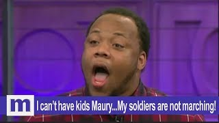 I can't have kids Maury...My soldiers are not marching! | The Maury Show