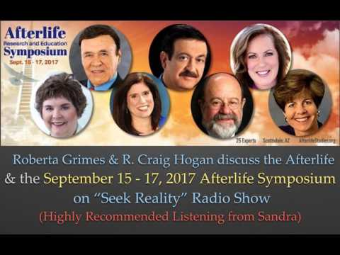 Roberta Grimes & R. Craig Hogan Discuss the Afterlife and 2017 Symposium