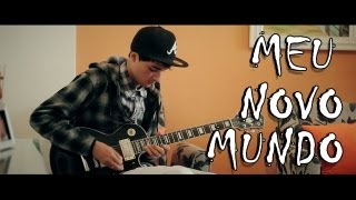 Charlie Brown Jr. - Meu Novo Mundo (Guitar Cover)