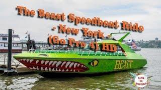 The Beast Speedboat Ride - New York (Go Pro 4) HD