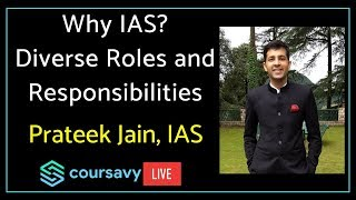prateek-jain-ias-2017-batch-explains-the-role-and-responsibilities-of-an-ias-officer