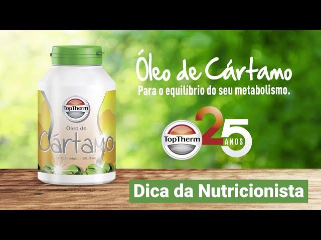 DICA DA NUTRICIONISTA – ÓLEO DE CÁRTAMO