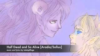 Half Dead and So Alive [Aradia/Sollux]