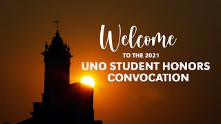 2021 UNO Student Honors Convocation