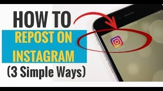 How to Repost on Instagram (3 Simple Ways)