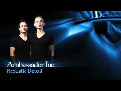 Клип Ambassador Inc - Acoustic Detail