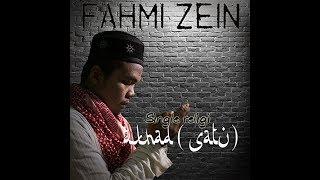 Akhad *Satu* (Lirik) HQ - Fahmi Zein