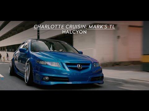 Charlotte Cruisin: Mark's TL   HALCYON (4K)