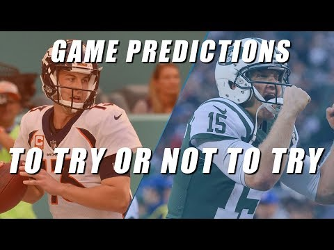 Why Even Bother - Broncos vs Jets Predictions