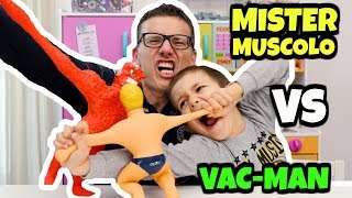 MISTER MUSCOLO VS VAC-MAN: scontro epico super allungabile