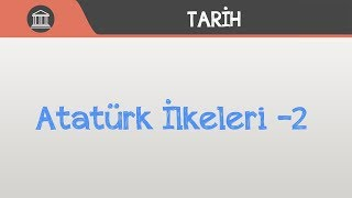 Atatürk İlkeleri -2