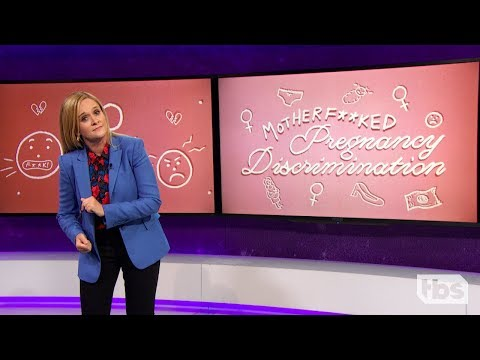 Pregnancy Discrimination | August 8, 2018 Act 2 | Full Frontal On TBS