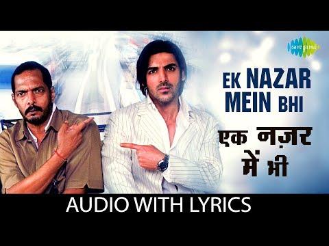 Ek Nazar Mein Bhi with lyrics |  एक नजर में भी | K.K.| Sunidhi Chauhan | Taxi No. 9211