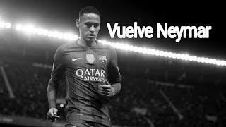 Neymar Jr - Vuelve | [Rap] Adios Neymar| Welcome To PSG