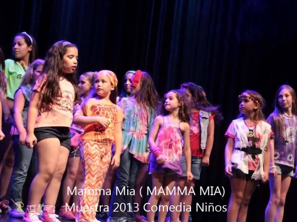 Mamma Mia MAMMA MIA - Comedia Musical Niños Muestra 2013 ... - photo#34