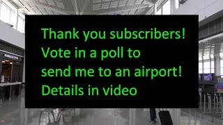 Pick Which Airport I Will Visit! (10K Subscribers Thank you Video) thumbnail