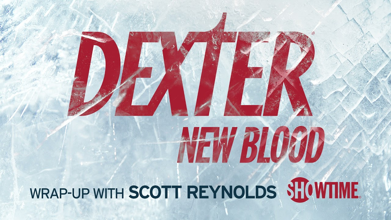 Download Dexter: New Blood Wrap-Up Podcast Episode 4   Inside The Making of Dexter   SHOWTIME