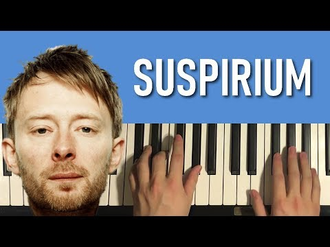 HOW TO PLAY - Thom Yorke - Suspirium (Piano Tutorial Lesson)
