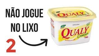 Não Jogue no LIXO potes de Margarina #2