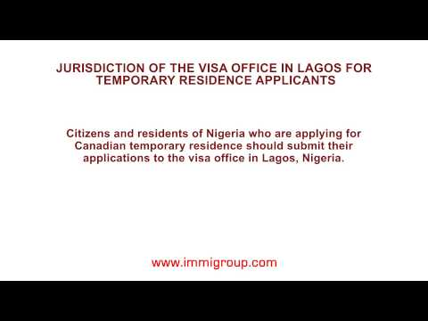 Jurisdiction of the visa office in Lagos for temporary residence applicants