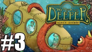 The FGN Crew Plays: We Need to Go Deeper #3 - Evil Penguins (PC)