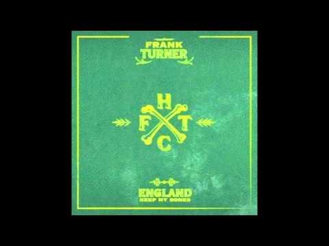 "Frank Turner - ""If Ever I Stray"""