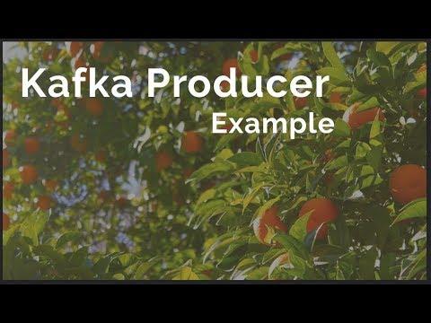 Kafka Producer