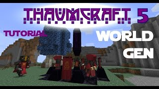 Thaumcraft 5 Tutorial - Part 3 - Thaumcraft World Gen