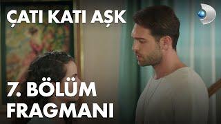 Çatı Katı Aşk 7. Bölüm Fragmanı - Ateş'ten, Ayşen'e aşk itirafı!