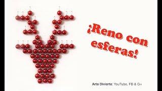 Reno con esferas - Cómo hacer una decoración navideña - Narrado