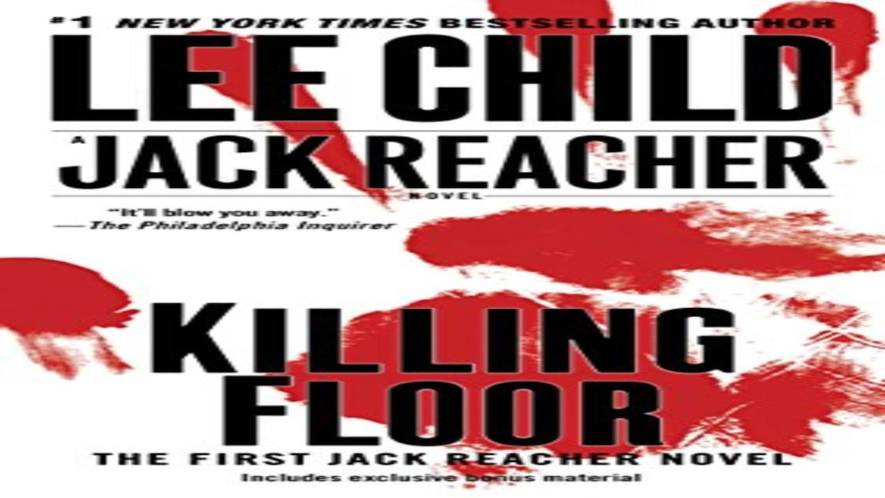 Delightful Killing Floor (Jack Reacher, Book 1)   YouTube