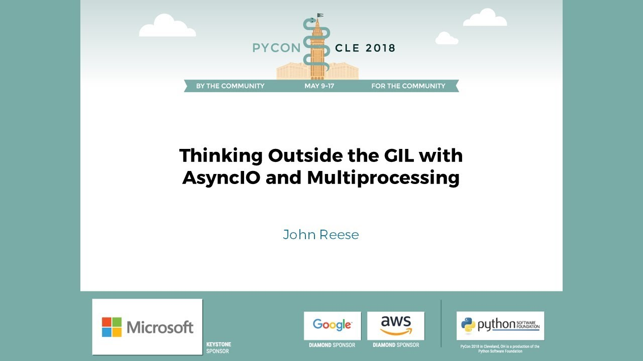 Image from Thinking Outside the GIL with AsyncIO and Multiprocessing