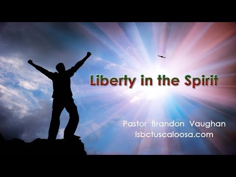 "Bonner Media - Pastor Brandon Vaughan ""Liberty in the Spirit"""