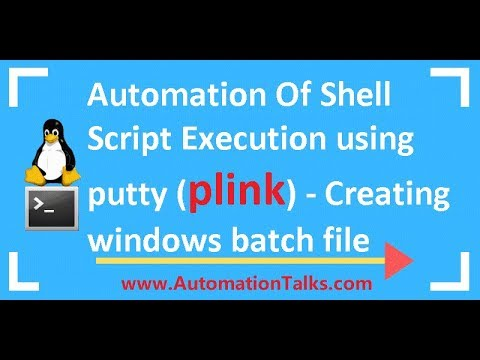 Unix For Testers - 32-  Automation Of Shell Script Execution Using Putty (plink)