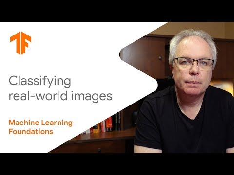 Machine Learning Foundations: Ep #5 - Classifying real-world images